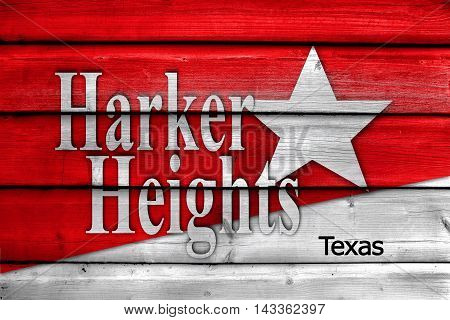 Flag Of Harker Heights, Texas, Usa, Painted On Old Wood Plank Background