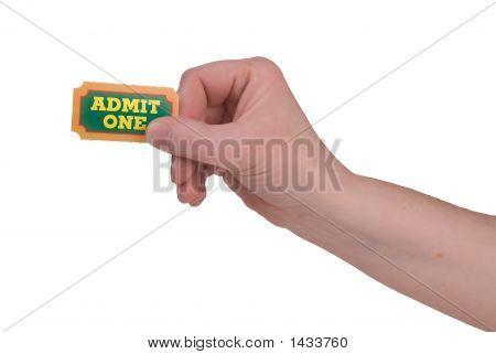 Admit One Ticket In Hand