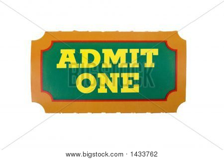 Admit One Ticket