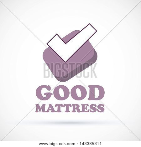 Logo sign chek mark matress concept shop vector illustration
