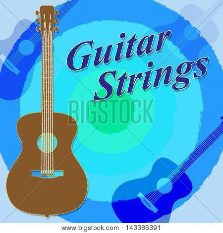 Guitar Strings Means Steel Wires And Guitars