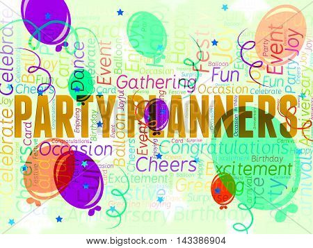 Party Planners Represents Plans Planning And Celebrations