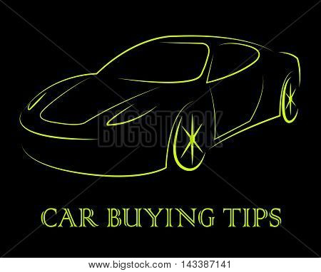 Car Buying Tips Shows Hints Advice And Ideas