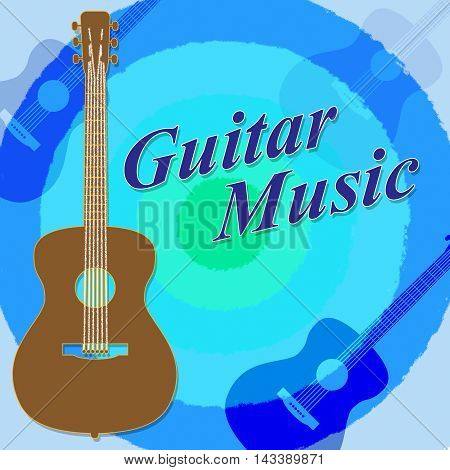 Guitar Music Shows Acoustic Guitarist Rock Musician