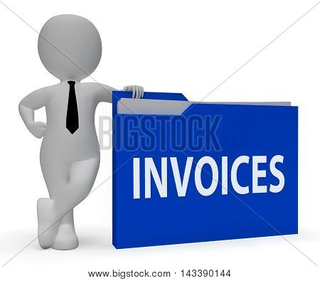 Invoices Folder Indicates Due Bills 3D Rendering