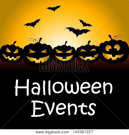 Halloween Events Means Trick Or Treat Function