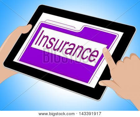 Insurance Tablet Means Policy Protection 3D Illustration