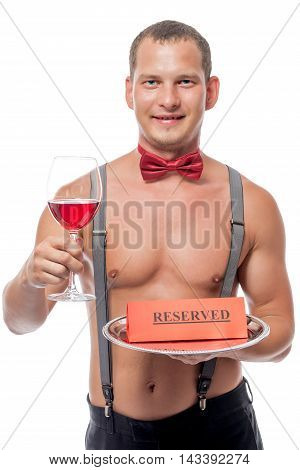 Sexy Waiter With A Naked Torso Reserved A Glass Of Red Wine