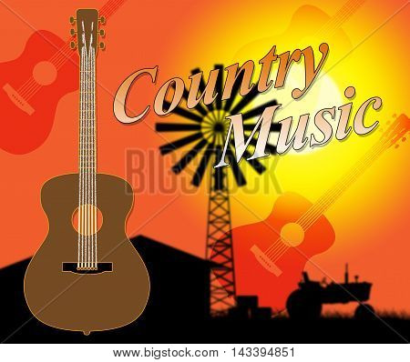 Country Music Indicates Folk Singing Or Tracks
