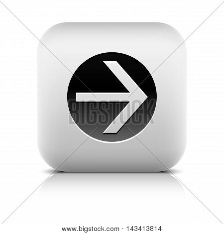 Icon with arrow sign in black circle. Series in a stone style. Rounded square button with shadow add reflection on white background. Vector illustration internet web design element in 8 eps