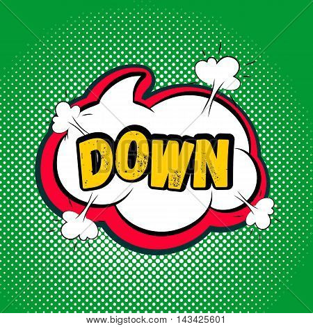 Speech red bubble Pop-Art Style. Lettering down. Pop art comic background green. Explosion bubble collision - funny balloon comics book background template. Vector illustration