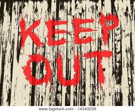 Vector illustration of grungy painted keep out sign