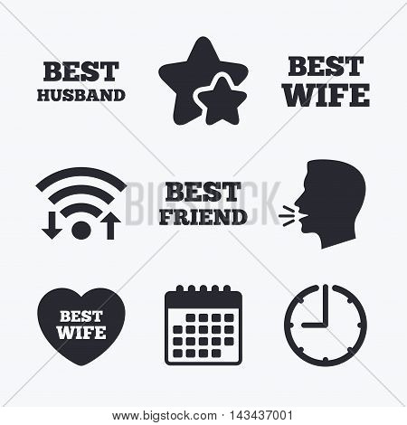 Best wife, husband and friend icons. Heart love signs. Award symbol. Wifi internet, favorite stars, calendar and clock. Talking head. Vector