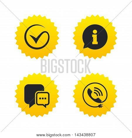 Check or Tick icon. Phone call and Information signs. Support communication chat bubble symbol. Yellow stars labels with flat icons. Vector