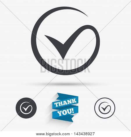 Tick sign icon. Check mark symbol. Flat icons. Buttons with icons. Thank you ribbon. Vector