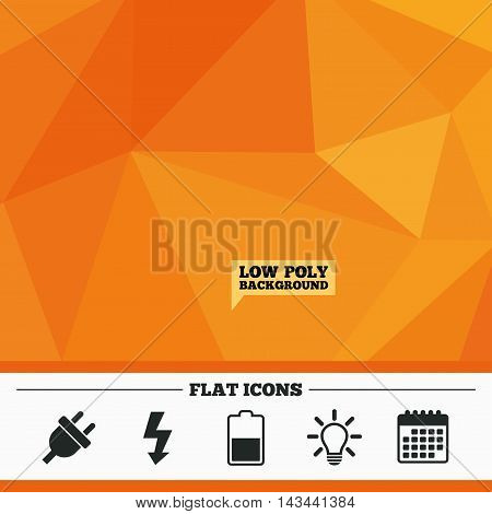 Triangular low poly orange background. Electric plug icon. Light lamp and battery half symbols. Low electricity and idea signs. Calendar flat icon. Vector