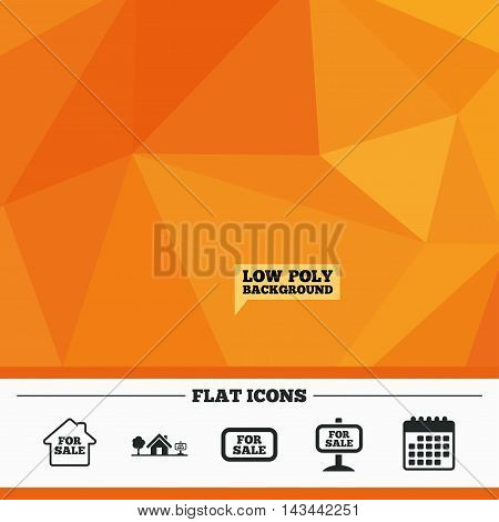 Triangular low poly orange background. For sale icons. Real estate selling signs. Home house symbol. Calendar flat icon. Vector