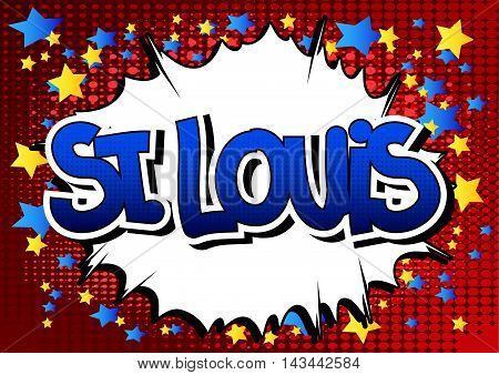St. Louis - Comic book style word.