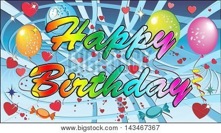 Abstract Happy Birthday with effect,  Party balloons,  Confetti and balloons,  Happy birthday greeting card