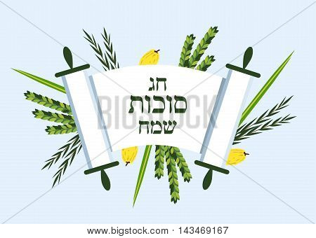 Jewish holiday Sukkot. torah with Lulav, , Etrog, Arava and Hadas. Four species symbols date palm, citron, willow, myrtle. happy Sukkot in Hebrew