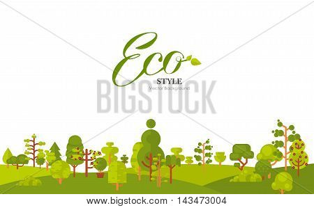 Stock vector illustration of banner or strip of paper with lettering, green trees and bushes at the bottom on a white background in a flat style for Environmental Design, eco style, ecology