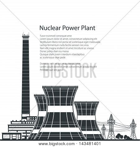 Silhouette Nuclear Power Plant ,Thermal Power Station and Text ,Nuclear Reactor and Power Lines,Black and White Vector Illustration