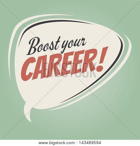 boost your career retro speech balloon