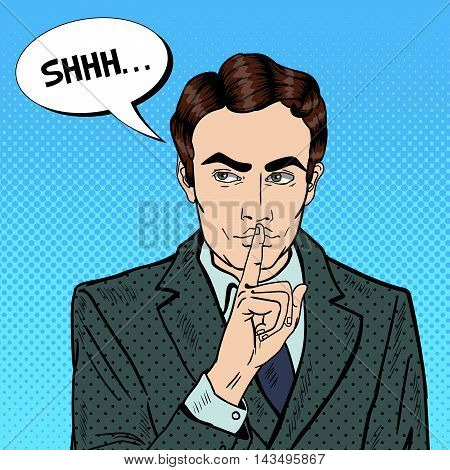 Businessman Silent Quite Gesture with Finger. Mystery Secret. Pop Art Vector illustration