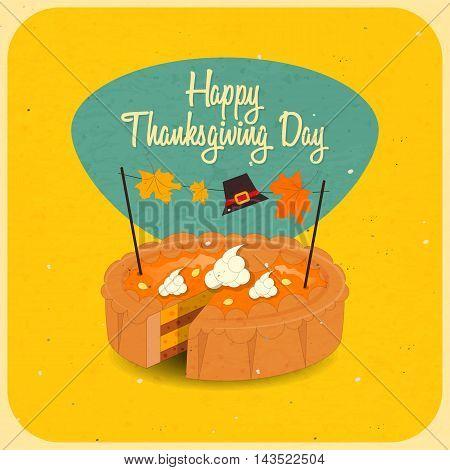 Pumpkin Pie on Happy Thanksgiving Day Card. Retro Style. Vector Illustration.