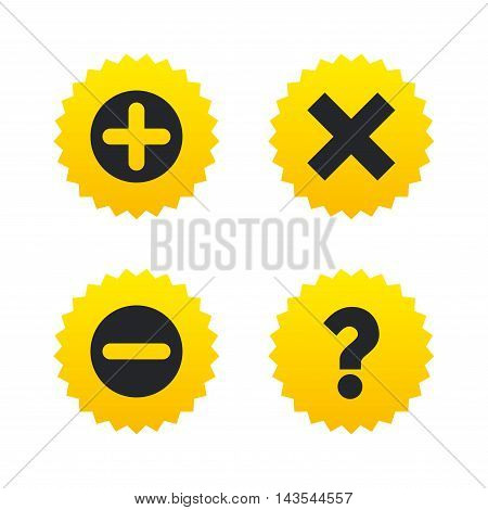 Plus and minus icons. Delete and question FAQ mark signs. Enlarge zoom symbol. Yellow stars labels with flat icons. Vector
