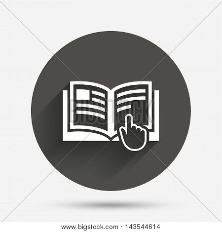 Instruction sign icon. Manual book symbol. Read before use. Circle flat button with shadow. Vector