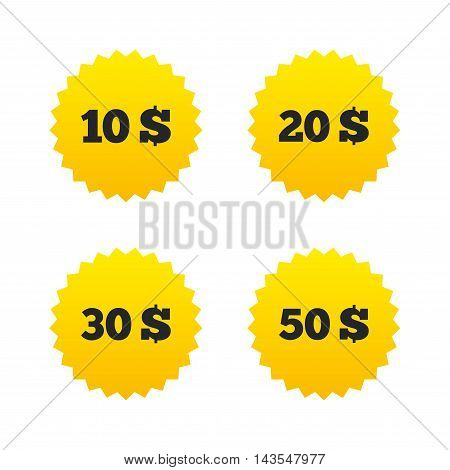 Money in Dollars icons. 10, 20, 30 and 50 USD symbols. Money signs Yellow stars labels with flat icons. Vector