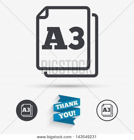 Paper size A3 standard icon. File document symbol. Flat icons. Buttons with icons. Thank you ribbon. Vector