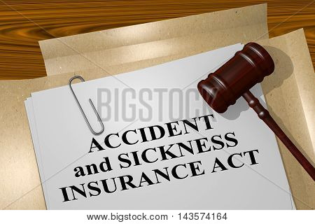 Accident And Sickness Insurance Act - Legal Concept