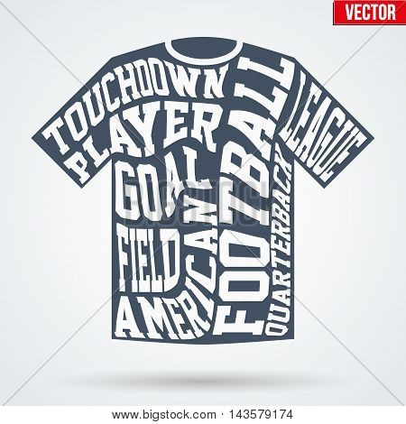 Sports symbol shirt of American football with typography. Vector Illustration isolated on white background.