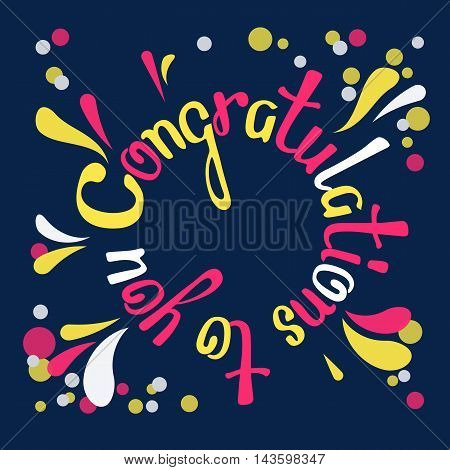 Congratulations to you. Hand drawn lettering  on dark  background. Retro typography design poster. Handmade vector calligraphy.