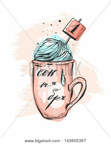 Hand drawn vector abstract illustration of mug with hot chocolate or tea and whipped cream in pastel colors.Cyrillic handwritten russian lettering phase first of september.
