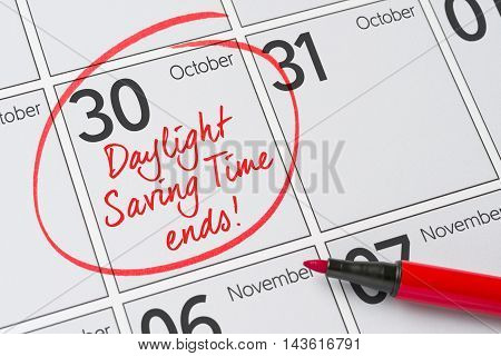 Daylight Saving Time Ends -  October 30, 2016