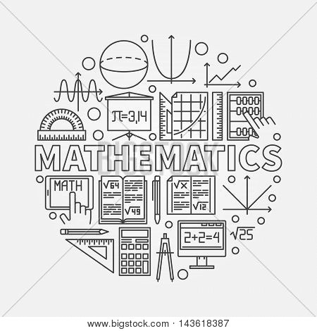 Mathematics round illustration. Vector math or algebra symbol made with thin line mathematical icons
