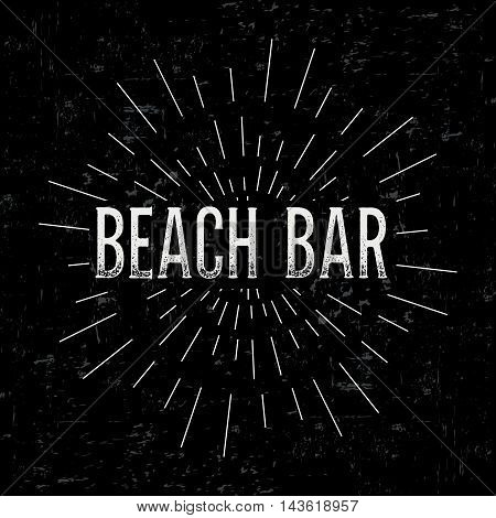 Abstract creative vector design layout with text - beach bar. Vintage concept background, art template, retro elements, logo, labels, badge, old banner, card. Handmade typography.