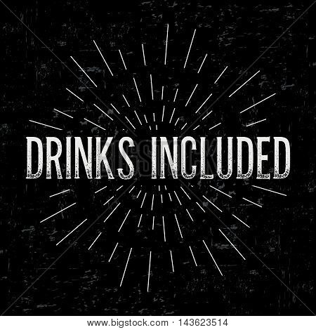 Abstract creative vector design layout with text - drinks included. Vintage concept background, art template, retro elements, logo, labels, layout, badge, old banner, card. Hand made typography word.