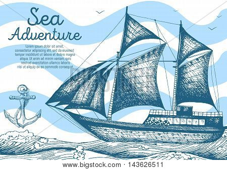 Nautical vector illustration drawn in ink. Frigate on the waves. Sea design template.