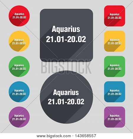 Aquarius Icon Sign. A Set Of 12 Colored Buttons And A Long Shadow. Flat Design. Vector