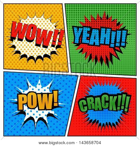 Set of comic bubbles in pop-art style. Cartoon illustration with four scenes. Expressions wow, yeah, pow, crack. Dotted and halftone effects
