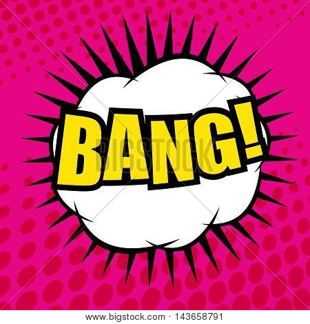 Bang comic cartoon. Pop-art style. Vector illustration with speech bubble and funny background with halftone effect