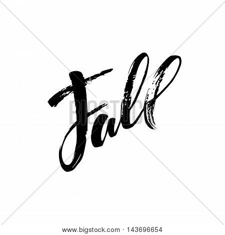 Fall Modern calligraph card. Hand drawn lettering design. Ink illustration. Autumn poster. Vector illustration EPS10