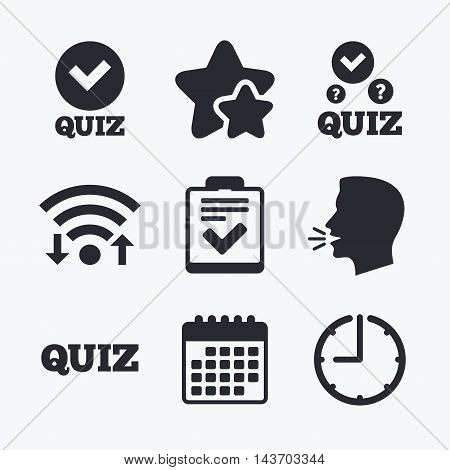 Quiz icons. Checklist with check mark symbol. Survey poll or questionnaire feedback form sign. Wifi internet, favorite stars, calendar and clock. Talking head. Vector