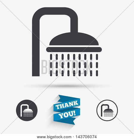 Shower sign icon. Douche with water drops symbol. Flat icons. Buttons with icons. Thank you ribbon. Vector