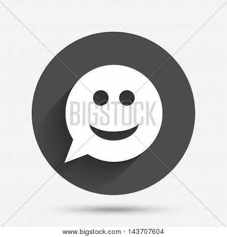 Smile face sign icon. Happy smiley chat symbol. Speech bubble. Circle flat button with shadow. Vector