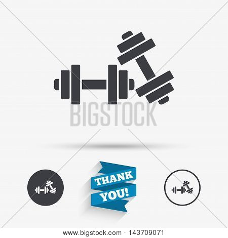 Dumbbells sign icon. Fitness sport symbol. Gym workout equipment. Flat icons. Buttons with icons. Thank you ribbon. Vector